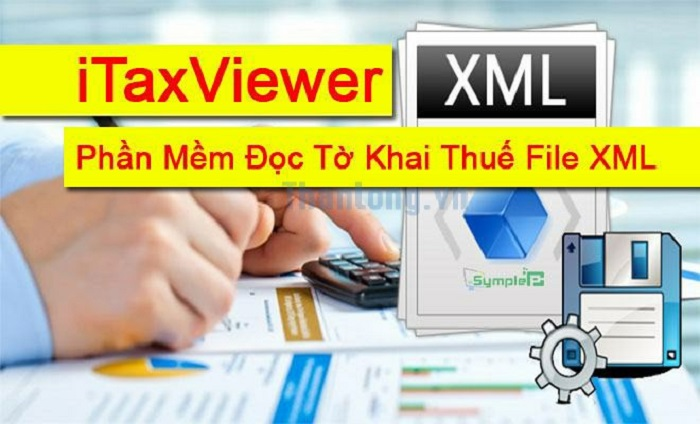 iTaxViewer 1.6.9 - Phần mềm đọc tờ khai XML